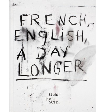 Jim Dine - French, English, A Day Longer