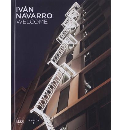 Iván Navarro - Welcome