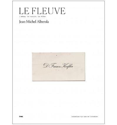 Preorder : Jean-Michel Alberola - Le Fleuve : L'abbaye, les couloirs, les boites
