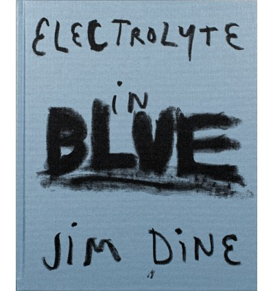Jim Dine - Electrolyte in Blue