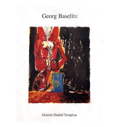Georg Baselitz - Hommage à Georg Baselitz