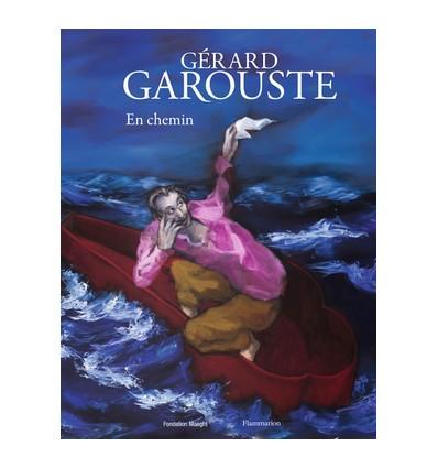 Gérard Garouste - En chemin