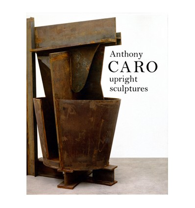 Anthony caro - Upright sculptures