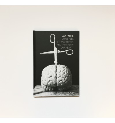Jan Fabre - Do we feel with our brain and think with our heart?
