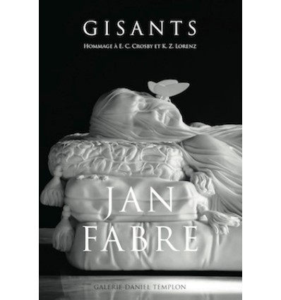 Jan Fabre - Gisants (Hommage à E.C. Crosby et K.Z. Lorenz)