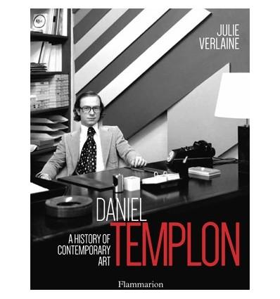 Daniel Templon. A history of contemporary art.