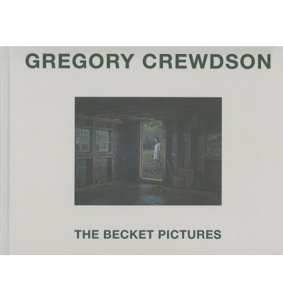 Gregory Crewdson - The Becket Pictures