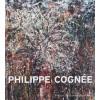 Philippe Cognée - Paysages révélés
